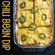 Chili Bean Dip | Football Party | Party Food | Gluten Free | Vegetarian | Bunsen Burner Bakery