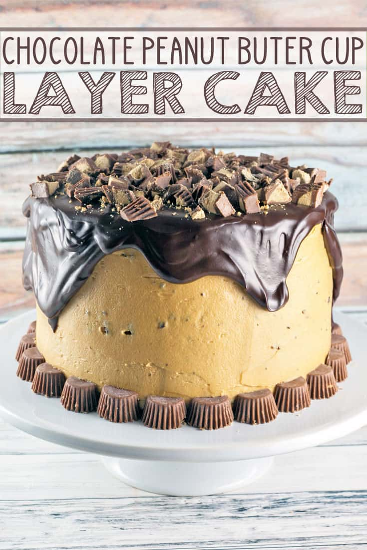 Chocolate Peanut Butter Cup Cake: Chocolate cake, peanut butter frosting, chocolate ganache, peanut butter cups. This Peanut Butter Cup Cake is a chocolate and peanut butter lover's dream. {Bunsen Burner Bakery} #cake #layercake #chocolatepeanutbutter #peanutbuttercups #chocolatecake