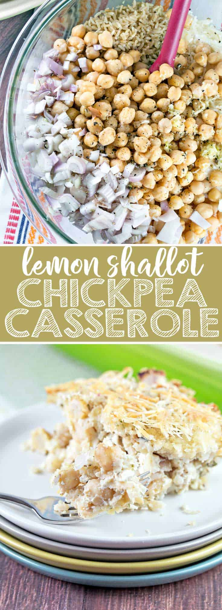 Lemon Shallot Chickpea Casserole: a hearty yet light one-dish vegetarian casserole, full of protein and fresh flavors. Freezer friendly! {Bunsen Burner Bakery} #vegetarian #dinner #casserole #chickpeas