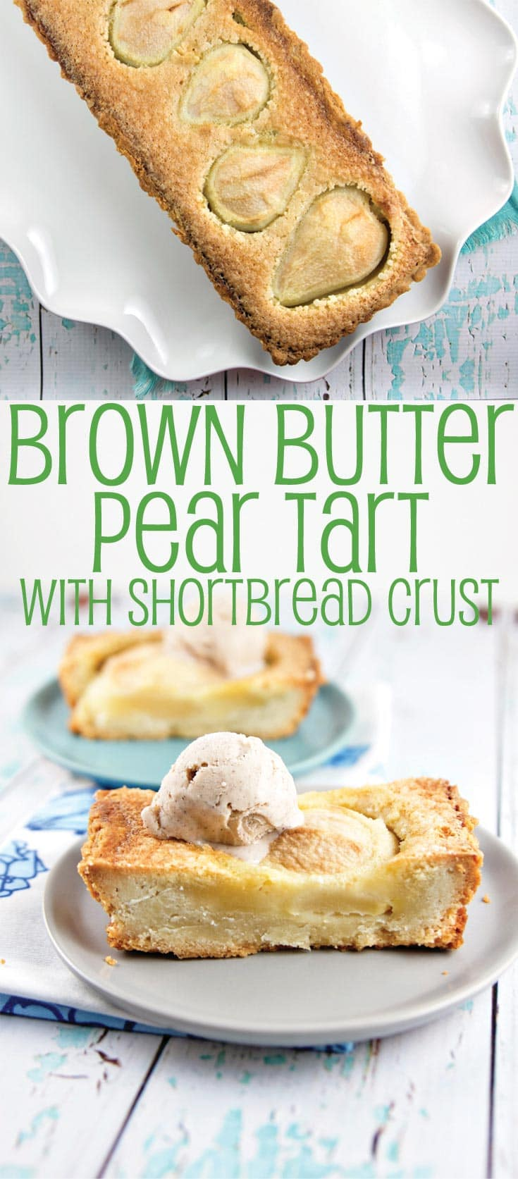 Brown Butter Pear Tart with Shortbread Crust: the perfect fall fruit dessert. {Bunsen Burner Bakery}