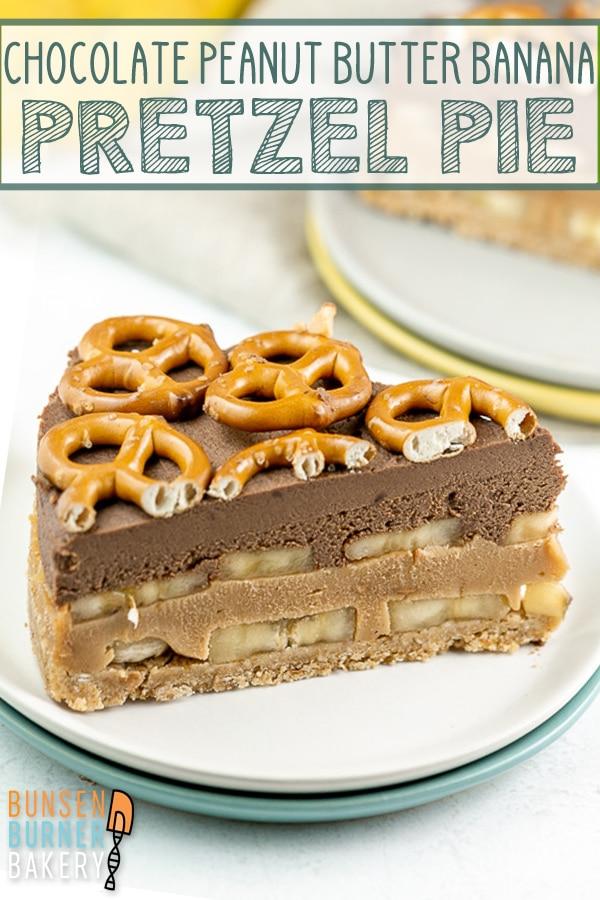Chocolate Peanut Butter Banana Pretzel Pie: An easy make ahead no bake pie recipe, featuring a pretzel crust, layers of chocolate ganache and peanut butter ganache, and freshly sliced bananas.