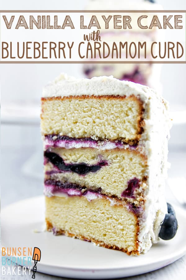 Vanilla Layer Cake with Blueberry Cardamom Curd: A three-layer blueberry vanilla cake filled with blueberry cardamom curd and covered with whipped cream. #bunsenburnerbakery #cake #vanillacake #layercake #blueberrycurd #birthdaycake