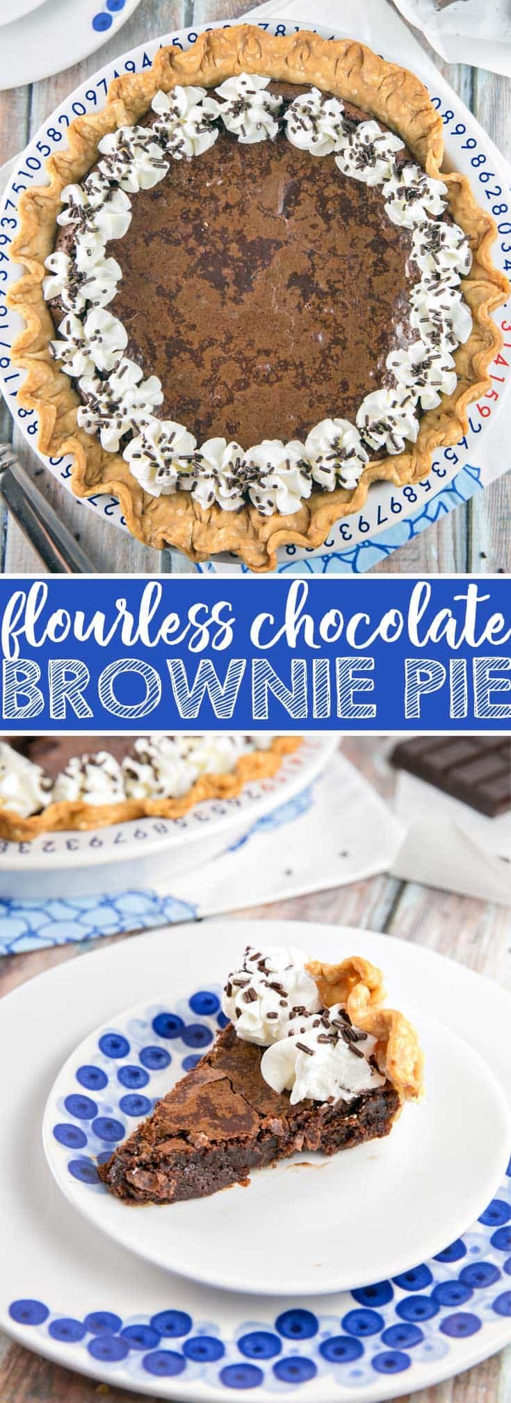 Flourless Gooey Chocolate Brownie Pie: chewy edges, gooey middle - the perfect brownie, baked right into a pie crust. Simple ingredients, one bowl, gluten free. {Bunsen Burner Bakery} #brownie #pie #chocolate #glutenfree #browniepie