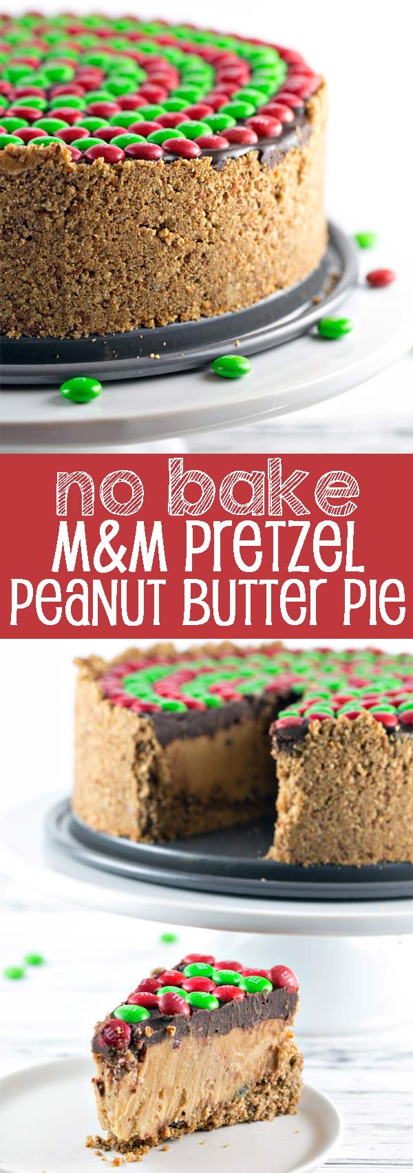 No Bake M&M'S® Pretzel Peanut Butter Pie: salty, crispy pretzel crust, smooth whipped peanut butter filling, rich chocolate ganache, and crunchy M&Ms combine into the perfect easy pie. Perfect for holiday entertaining! {Bunsen Burner Bakery}