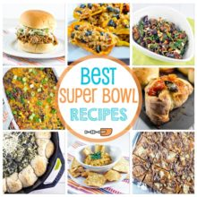 The BEST Super Bowl and party recipes - dips, appetizers, hot finger foods, and desserts!