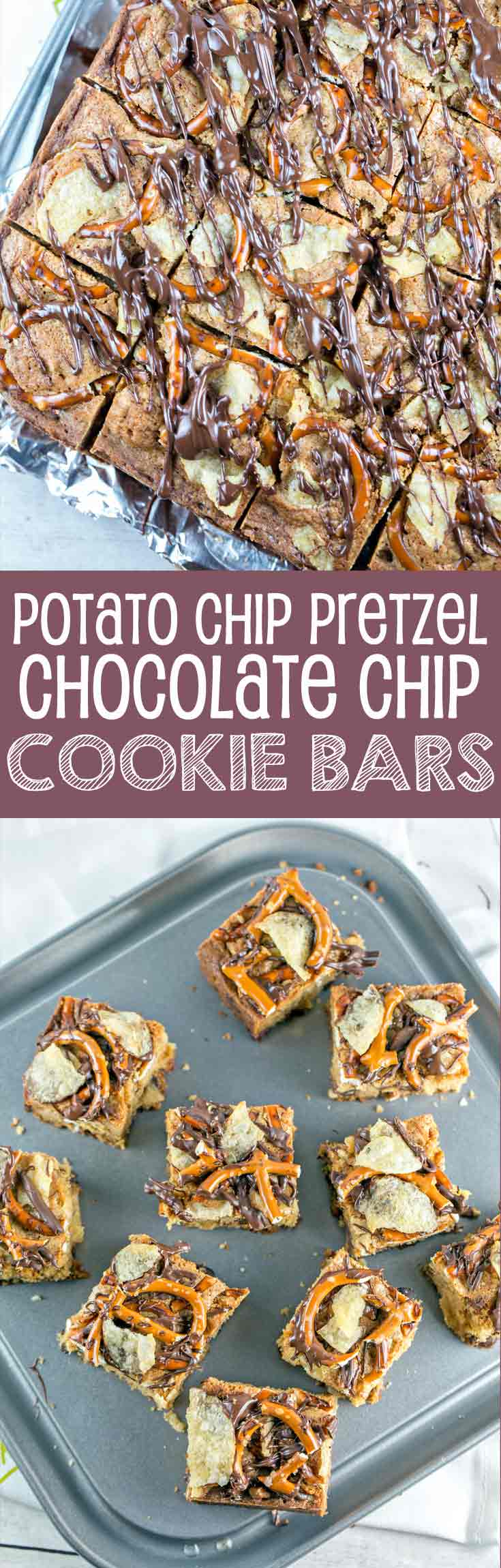 Potato Chip Pretzel Cookie Bars | Dessert | Party Food | Chocolate Chip Cookies | Bunsen Burner Bakery