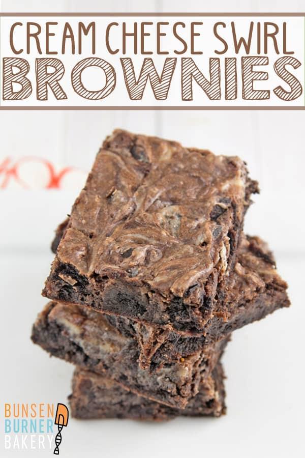 Cream Cheese Swirl Brownies: rich and fudgy brownies with a tangy cream cheese swirl. Plus, tips on how to properly store cream cheese-based desserts! #bunsenburnerbakery #brownies #creamcheese #chocolate