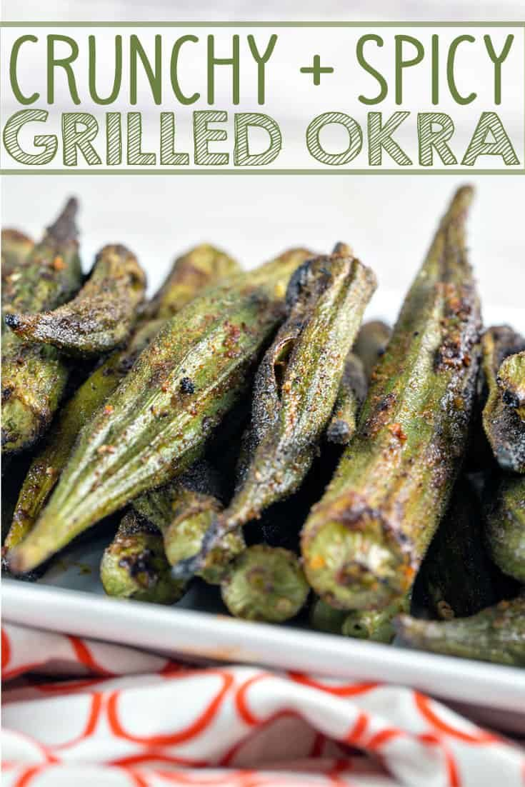 Spicy Grilled Okra: Fresh grilled okra is one of the best and easiest summer recipes!  Perfect to grill in a fish basket or on skewers.  Plus all the tips you need on how to cook okra without the slime. #bunsenburnerbakery #okra #grilledokra #glutenfree #vegan #grilling