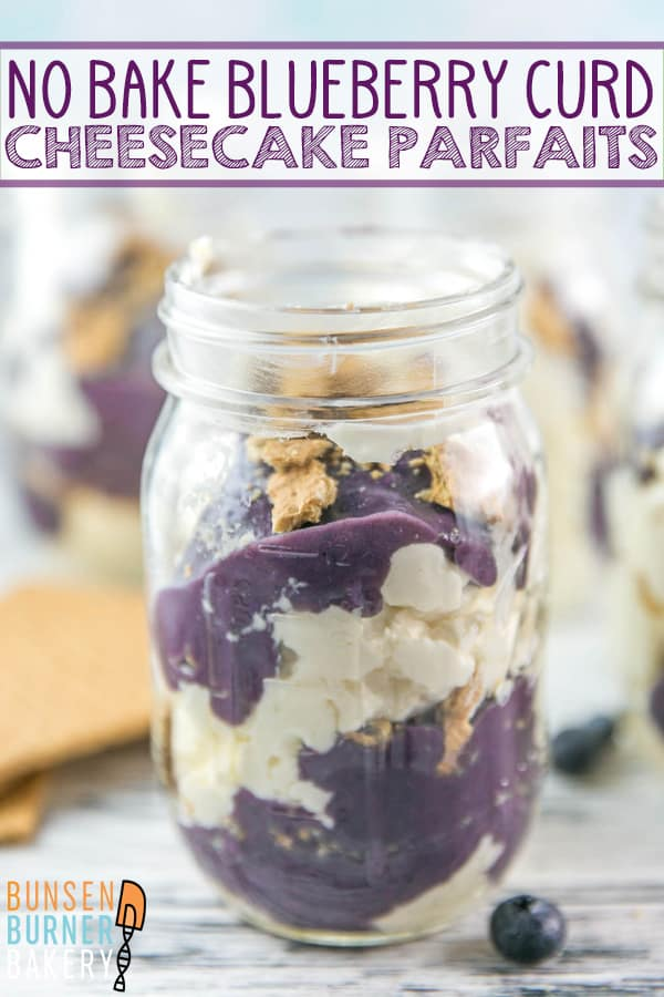 No Bake Cheesecake Parfaits with Blueberry Curd: an easy no bake make ahead dessert.  Layers of creamy cheesecake, blueberry cardamom curd, and crumbled graham crackers served in individual cups. #bunsenburnerbakery #cheescake #cheesecakeparfaits #blueberrycheesecake