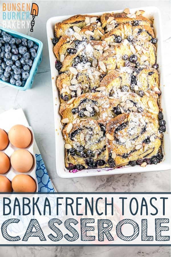 Babka French Toast Casserole: Make babka even more impressive, by turning it into French toast, with this easy make ahead recipe! Lots of flavor combinations for dozens of babka recipes - both sweet and savory. Plus freezing instructions to make this overnight casserole months ahead of time, too! #bunsenburnerbakery #babka #frenchtoast #breakfastcasserole #frenchtoastcasserole #breakfast