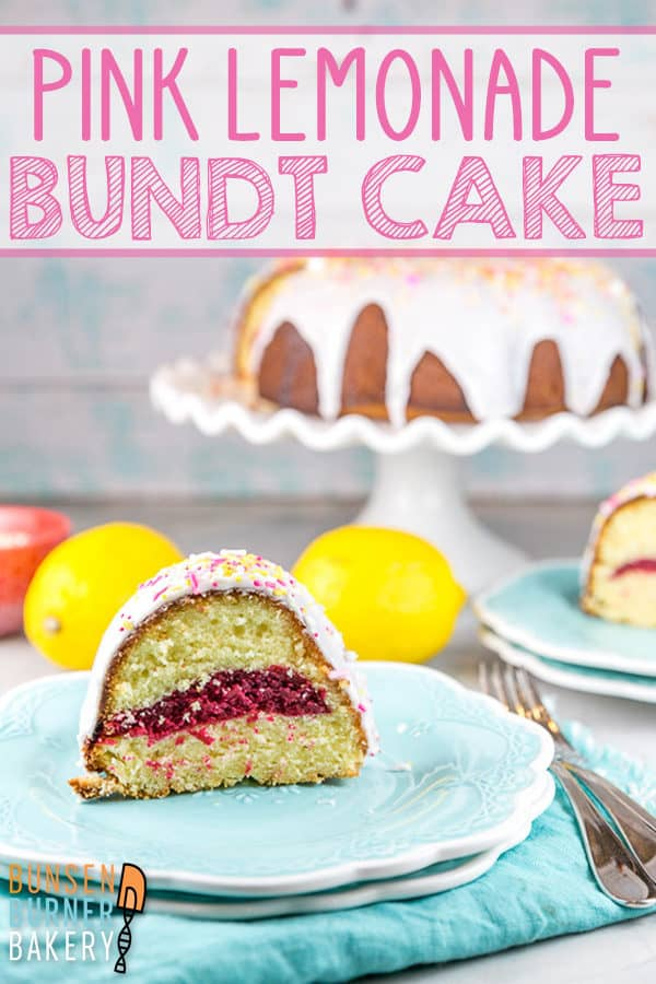 Pink Lemonade Bundt Cake: The BEST lemon bundt cake (an easy from scratch recipe!) with a surprise pink lemonade swirl - strawberry, raspberry, or plain pink lemonade!  Perfect for spring and summer birthdays and celebrations. #bunsenburnerbakery #cake #bundtcake #pinklemonade