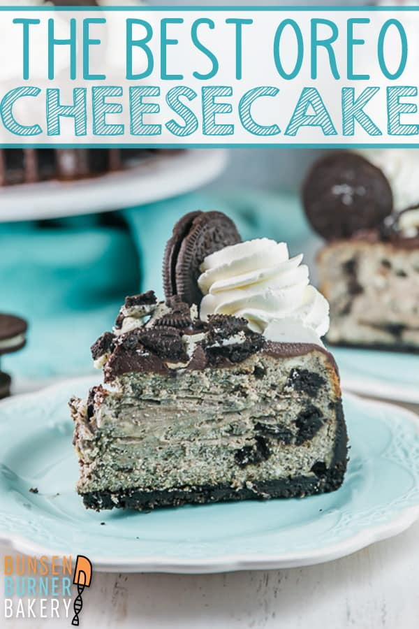 Best Oreo Cheesecake: A thick, creamy cheesecake with triple Oreos: an Oreo crust, layers of chopped Oreos in the cheesecake, and more piled on top! This cookies and cream favorite is an easy, delicious recipe. #bunsenburnerbakery #cheesecake #oreocheesecake