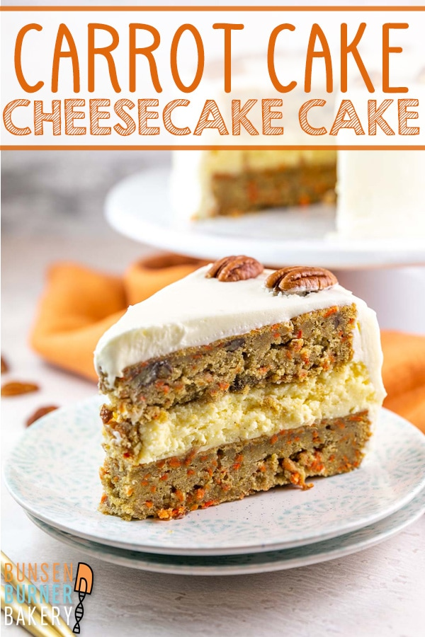 Carrot Cake Cheesecake Cake: Take your carrot cake up a level with an entire layer of cheesecake in the middle! Covered with cream cheese frosting, this layered cheesecake is sure to impress for birthdays, holidays, or any celebration.